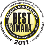 Voted Best of Omaha by our many loyal and satisfied customers!